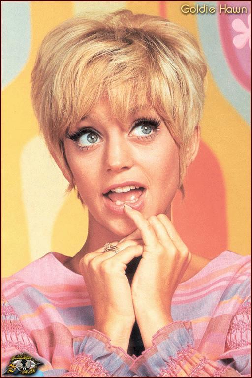 Jag. Eller Goldie Hawn.