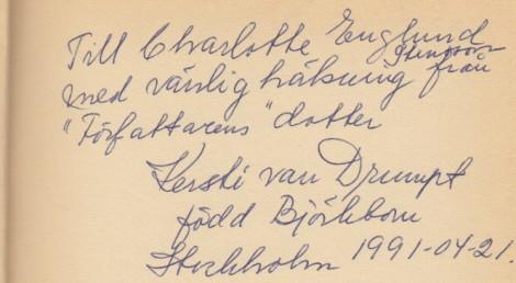 Kersti van Drumpt chansade på att jag hette Englund som min mamma och kom nog efter en stund på att det var Stenson . (En månad senare bytte jag namn till Bergman.)